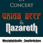 Rocklegends in Concert mit Uriah Heep und Nazareth (Westpfalzhalle, Zweibrücken)